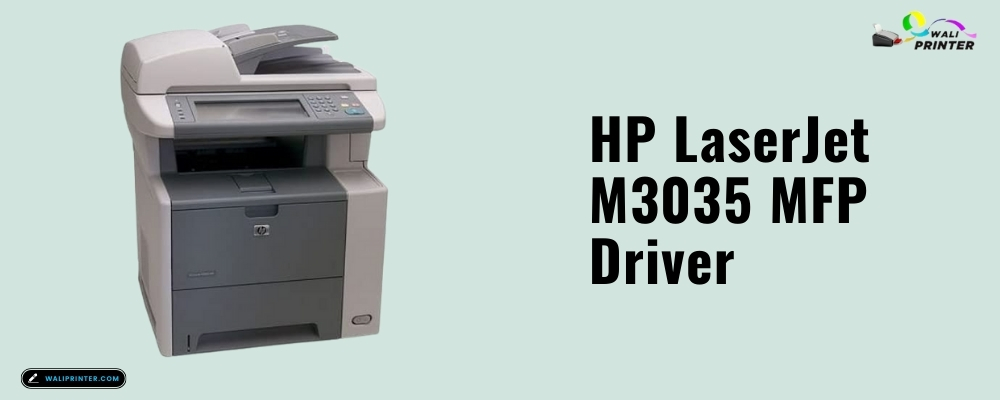 HP LaserJet M3035 MFP Driver