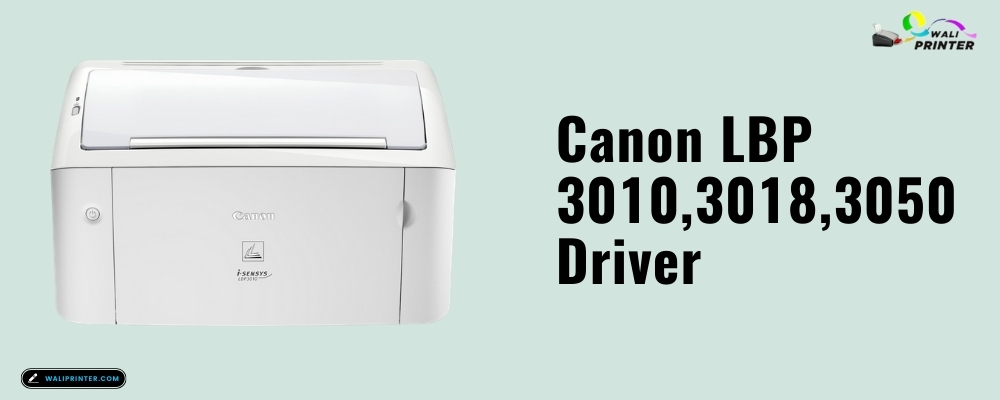 Canon LBP 3010,3018,3050 Driver